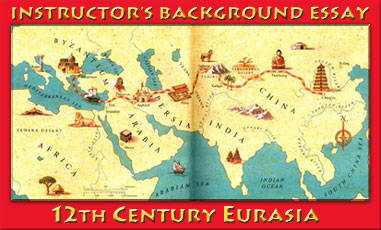 Instructor's Introductory Essay: the World as of 1200