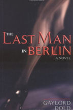 The Last Man in Berlin, Book Cover, Gaylord Dold