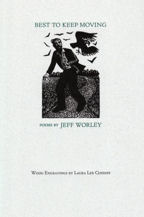 Best To Keep  Moving, Book Cover, Jeff Worley