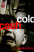 Cold Cash, Book Cover, Gaylord Dold