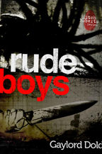 Rude Boys, Book Cover, Gaylord Dold