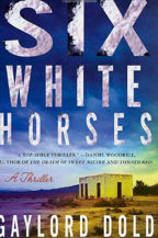 Six White Horses, Book Cover, Gaylord Dold