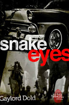 Snake Eyes, Book Cover, Gaylord Dold