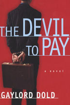 The Devil To Pay, Book Cover, Gaylord Dold